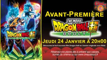 Dragon Ball Super Broly Jeudi 24 Janvier à 20h00