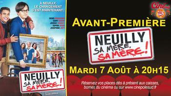 Neuilly sa mère, sa mère Mardi 7 Août à 20h15