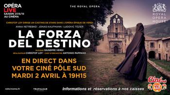 La Forza del Destino (La force du destin) de Giuseppe Verdi