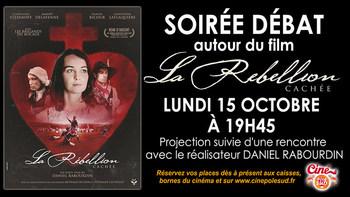 """Soirée Débat """"La Rébellion cachée"""" Lundi 15 Octobre à 19h45"""
