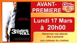 "Avant-premi�re de "" 3 DAYS TO KILL "" Lundi 17 Mars � 20h00"