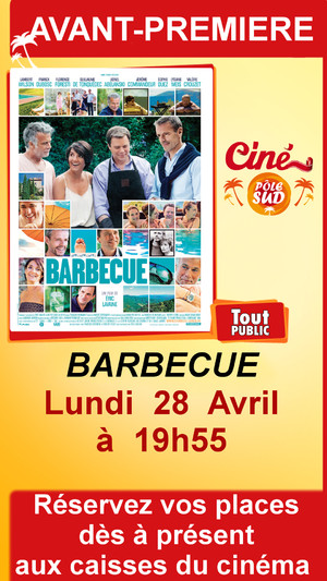 "Avant-premi�re de "" BARBECUE "" Lundi 28 avril � 19h55"