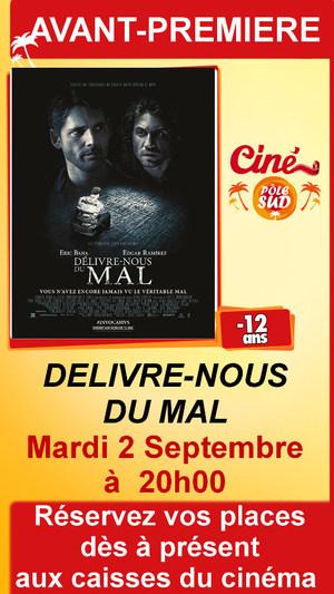 """Avant-premi�re de """" DELIVRE-NOUS DU MAL """" Mardi 2 Septembre � 20h00"""