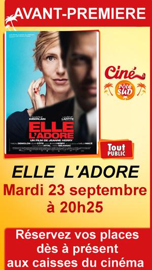 """Avant-premi�re de """" ELLE L'ADORE """" Mardi 23 septembre � 20h25"""