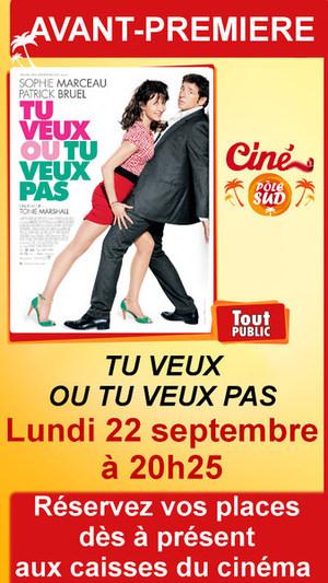 """Avant-premi�re de """" TU VEUX OU TU VEUX PAS """" Lundi 22 septembre � 20h25"""