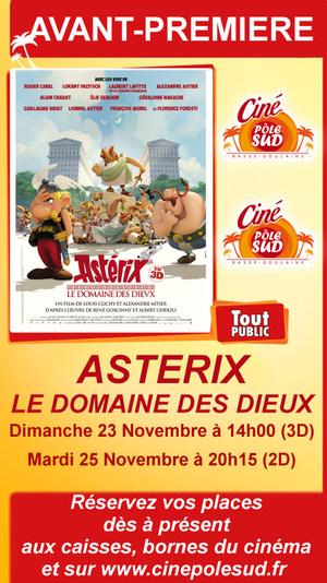 """Avant-Premi�re de """" ASTERIX - LE DOMAINE DES DIEUX """" Dimanche 23 Novembre en 3D � 14h00 et Mardi 25 Novembre en 2D � 20h15"""