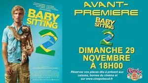 Avant-Premi�re BABYSITTING 2 Dimanche 29 Novembre � 18h00