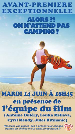 Avant-Premi�re exceptionnelle CAMPING 3 Mardi 14 Juin en pr�sence de l'�quipe du film