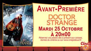 Avant-Premi�re Doctor Strange Mardi 25 Octobre � 20h00