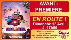 Avant-premi�re de EN ROUTE Dimanche 29 Mars � 13h50