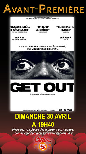 Avant-Première Get Out Dimanche 30 Avril à 19h40
