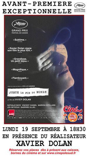 """Avant-Premi�re exceptionnelle de """"Juste La Fin Du Monde"""" Lundi 19 Septembre � 18h30 en pr�sence du r�alisateur Xavier Dolan"""