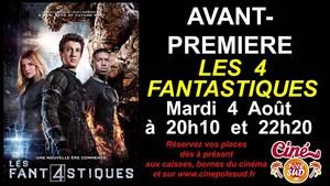 Avant-Premi�re de LES 4 FANTASTIQUES Mardi 4 Ao�t � 20h10 et 22h20