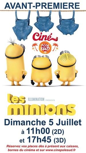 Avant-Premi�res : LES MINIONS Dimanche 5 Juillet � 11h00 (en 2D) et 17h45 (en 3D)