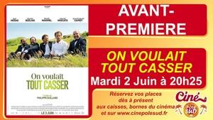 Avant-premi�re de ON VOULAIT TOUT CASSER Mardi 2 Juin � 20h25