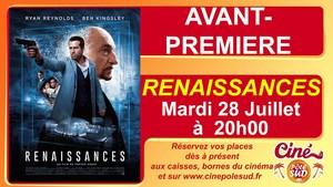 Avant-Premi�re RENAISSANCES Mardi 28 Juillet � 20h00