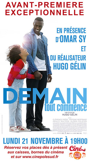 Avant-Premi�re exceptionnelle DEMAIN TOUT COMMENCE Lundi 21 Novembre � 19h00 en pr�sence d'Omar Sy et du r�alisateur Hugo G�lin