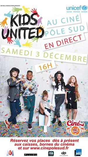 Le concert de Kids United en direct dans votre Ciné Pôle Sud Samedi 3 Décembre à 16h00