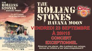 The Rolling Stones - Havana Moon vendredi 23 Septembre � 20h15 au Cin� P�le Sud