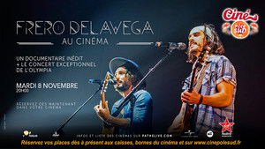 Fr�ro Delavega au cin�ma - Mardi 8 Novembre au Cin� P�le Sud