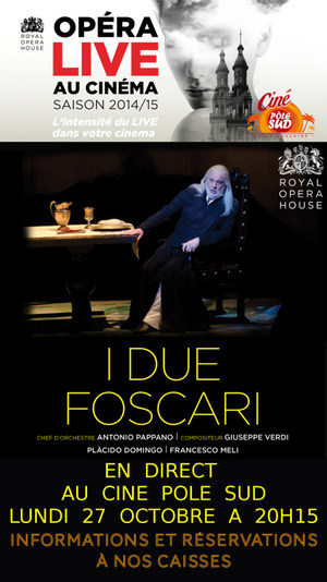 """I Due Foscari"" en direct du Royal Opera House au Cin� P�le Sud Lundi 27 Octobre � 20h15"