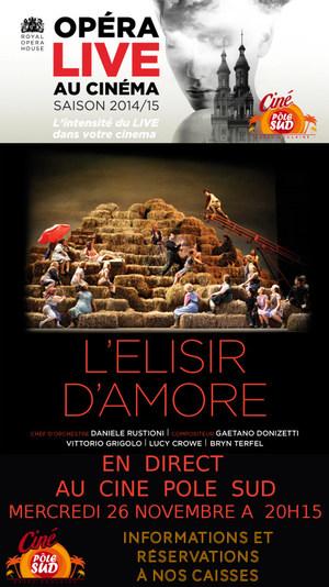 L'�lixir d'amour en direct du Royal Opera House au Cin� P�le Sud Mercredi 26 Novembre � 20h15