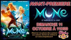 Avant-Premi�re MUNE : LE GARDIEN DE LA LUNE Dimanche 11 Octobre � 11h00