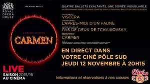 VISCERA - L'APRES-MIDI D'UN FAUNE - PAS DE DEUX DE TCHAIKOVSKY - CARMEN en direct du Royal Opera House au Cin� P�le Sud Jeudi 12 Novembre 2015 � 20h15
