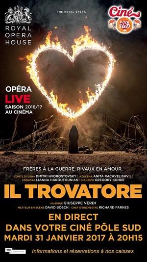 LE TROUVERE De Verdi - Opéra en direct du Royal Opera House au Ciné Pôle Sud mardi 31 janvier 2017 à 20H15