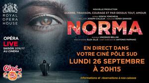 Norma - Op�ra en direct du Royal Opera House au Cin� P�le Sud Lundi 26 Septembre 2016 � 20h15