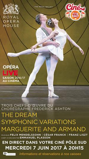 Le Rêve, Variations Symphoniques et Marguerite et Armand de Ashton - Ballet en direct du Royal Opera House au Ciné Pôle Sud Mercredi 7 Juin à 20h15