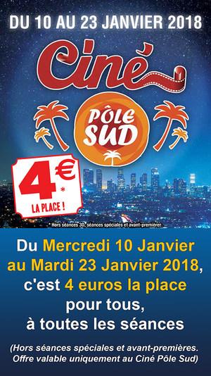 Du Mercredi 10 Janvier  au Mardi 23 Janvier 2018,  c'est 4 euros la place  pour tous, à toutes les séances  (Hors séances spéciales et opéras)
