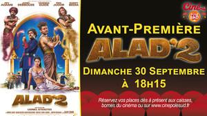 Avant-Première Alad'2 Dimanche 30 Septembre à 18h15