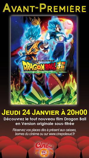 Avant-Première Dragon Ball Super Broly Jeudi 24 Janvier à 20h00