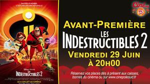 Avant-Première Les Indestructibles 2 Vendredi 29 Juin à 20h00