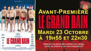 Avant-Première Le Grand Bain Mardi 23 Octobre à 19h55 et 22h30
