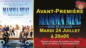 Avant-Première Mamma Mia! Here We Go Again Mardi 24 Juillet à 20h05