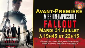Avant-Première Mission: Impossible - Fallout Mardi 31 Juillet à 19h45 et 22h15