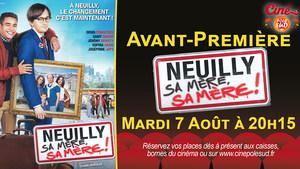Avant-Première Neuilly sa mère, sa mère Mardi 7 Août à 20h15