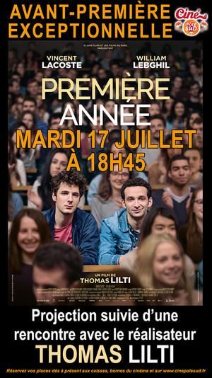 """""""Première année"""" Mardi 17 Juillet à 18h45 - Projection suivie d'une rencontre avec le réalisateur Thomas Lilti"""