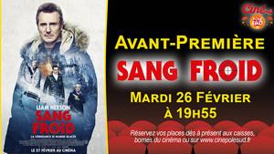 Avant-Première Sang froid Mardi 26 Février à 19h55