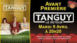 Avant-Première de Tanguy, le retour Mardi 9 Avril à 20h20