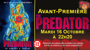 Avant-Première The Predator Mardi 16 Octobre à 22h20