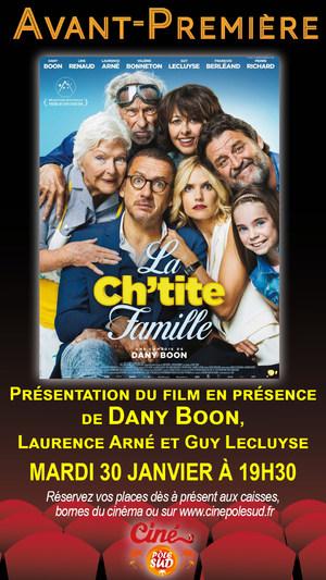 """""""La Ch'tite Famille"""" Mardi 30 Janvier à 19h30 en présence de Dany Boon, Laurence Arné et Guy Lecluyse !"""