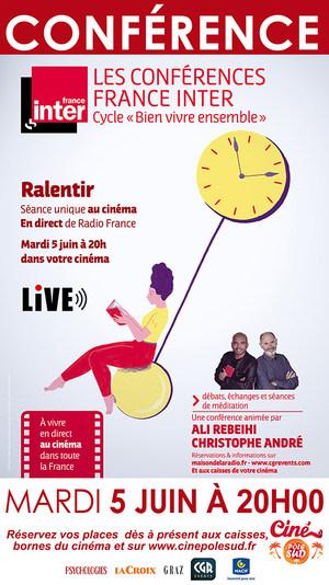 "Conférence France Inter ""Ralentir"" en direct Mardi 5 Juin à 20h00"