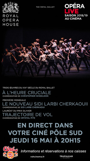 3 Ballets en direct du Royal Opera House au Ciné Pôle Sud Jeudi 16 Mai 2019 à 20h15