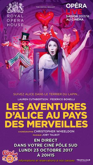 Alice aux Pays des Merveilles de Christopher Wheeldon - Ballet en direct du Royal Opera House au Ciné Pôle Sud Lundi 23 Octobre 2017 à 20h15