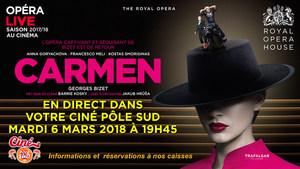 Opéra Carmen en direct du Royal Opera House au Ciné Pôle Sud Mardi 6 Mars 2018 à 19h45