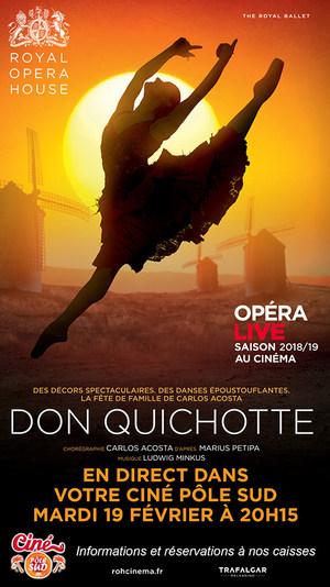 Ballet Don Quichotte en direct du Royal Opera House au Ciné Pôle Sud Mardi 19 Février 2019 à 20h15