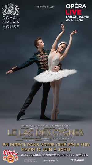 Le Lac des Cygnes de Tchaïkovski - Ballet en direct du Royal Opera House au Ciné Pôle Sud Mardi 12 Juin à 20h15